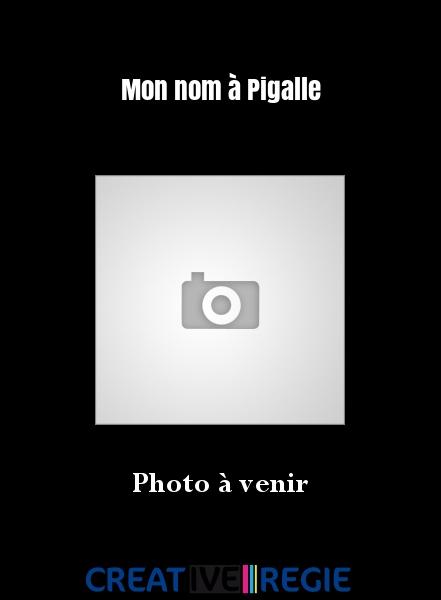 Mon nom à Pigalle