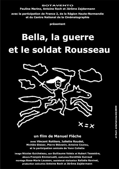 Bella, la Guerre et le Soldat Rousseau